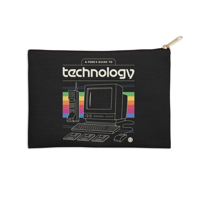 A Fool's Guide to Technology Accessories Zip Pouch by csw