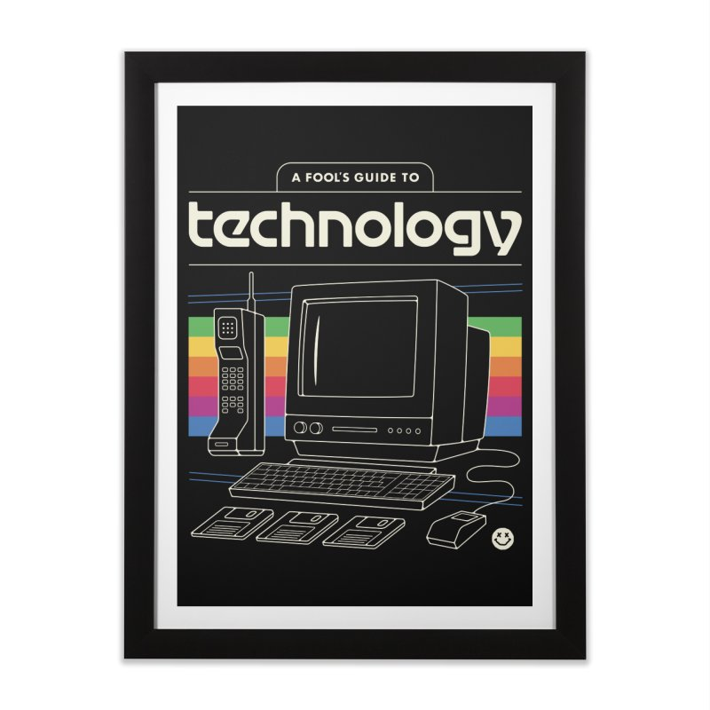 A Fool's Guide to Technology Home Framed Fine Art Print by csw