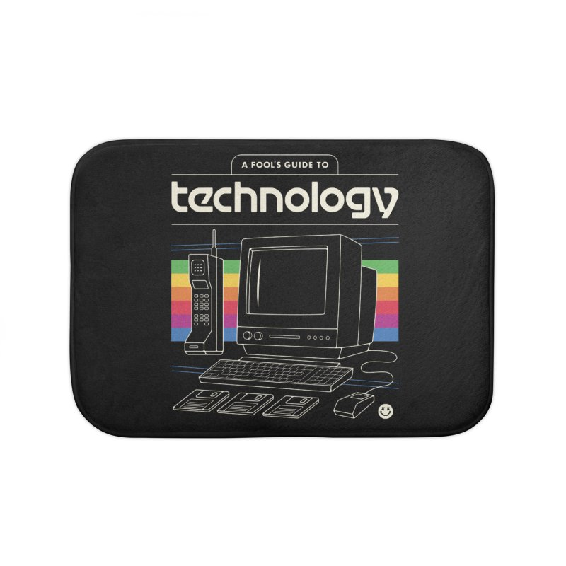 A Fool's Guide to Technology Home Bath Mat by csw