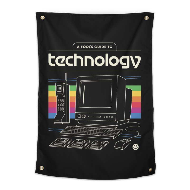 A Fool's Guide to Technology Home Tapestry by csw