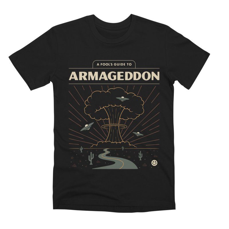 A Fool's Guide to Armageddon Men's Premium T-Shirt by csw