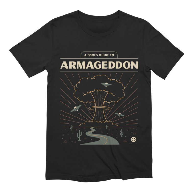 A Fool's Guide to Armageddon Men's T-Shirt by Cody Weiler