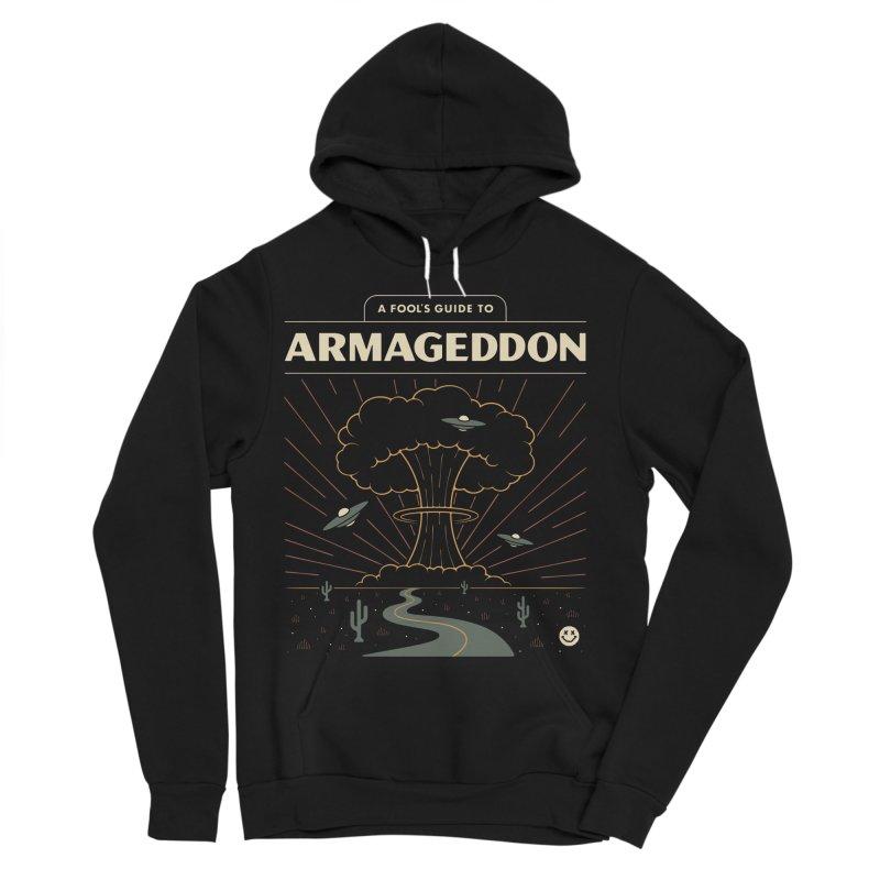 A Fool's Guide to Armageddon Men's Sponge Fleece Pullover Hoody by csw