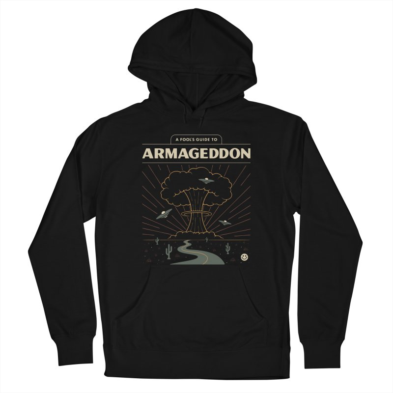 A Fool's Guide to Armageddon Men's Pullover Hoody by Cody Weiler