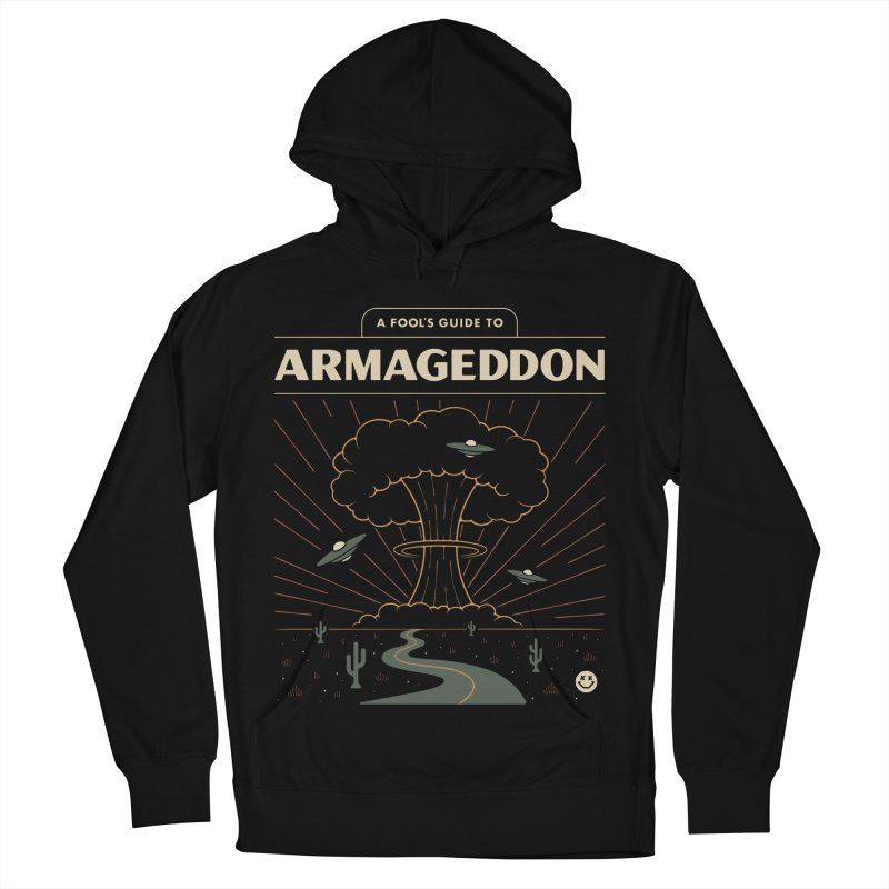 A Fool's Guide to Armageddon Men's French Terry Pullover Hoody by Cody Weiler