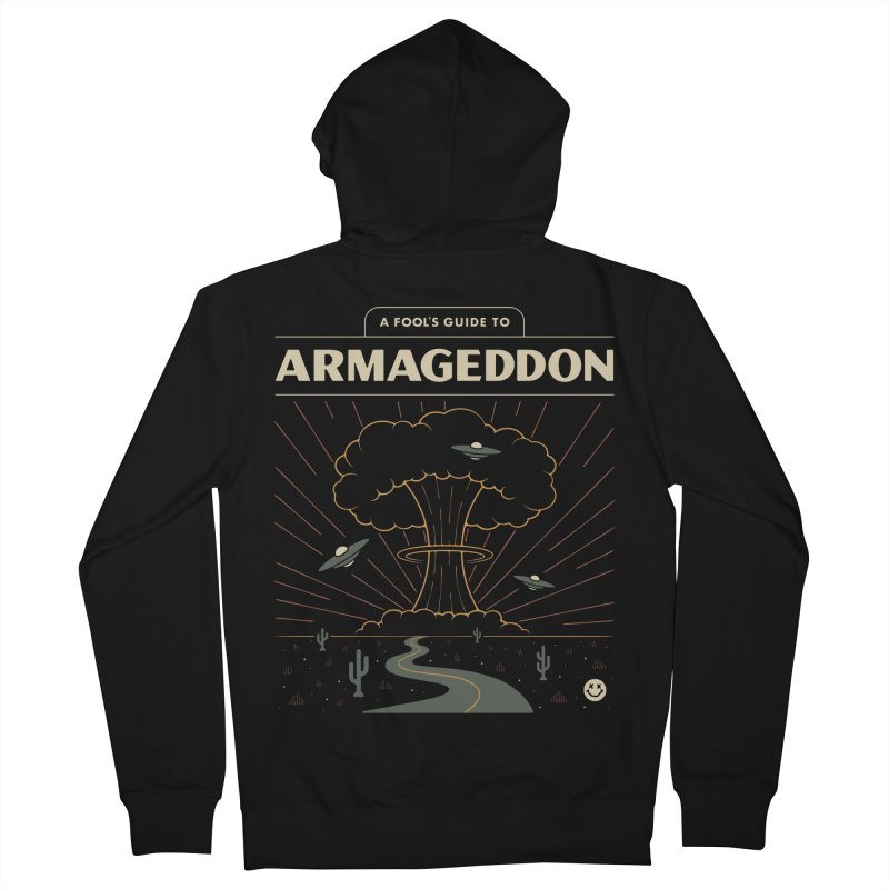 A Fool's Guide to Armageddon Men's French Terry Zip-Up Hoody by csw