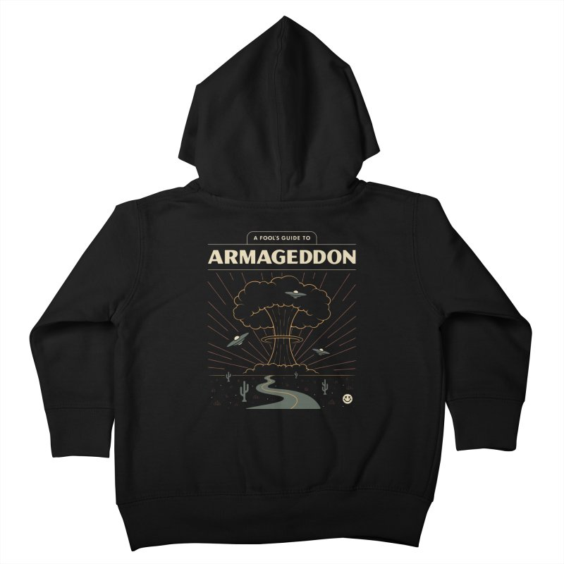 A Fool's Guide to Armageddon Kids Toddler Zip-Up Hoody by Cody Weiler