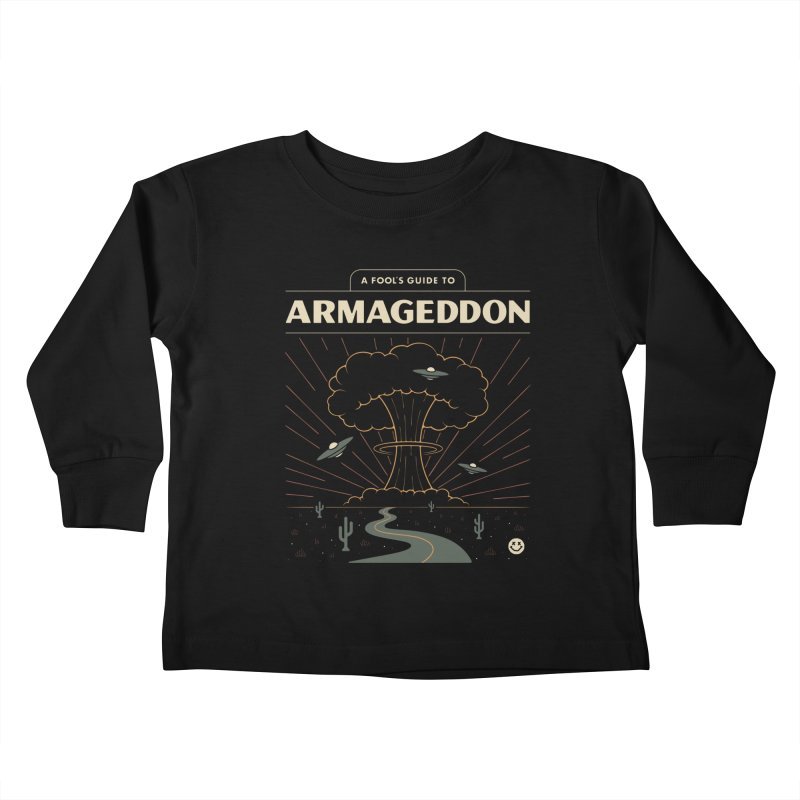 A Fool's Guide to Armageddon Kids Toddler Longsleeve T-Shirt by Cody Weiler