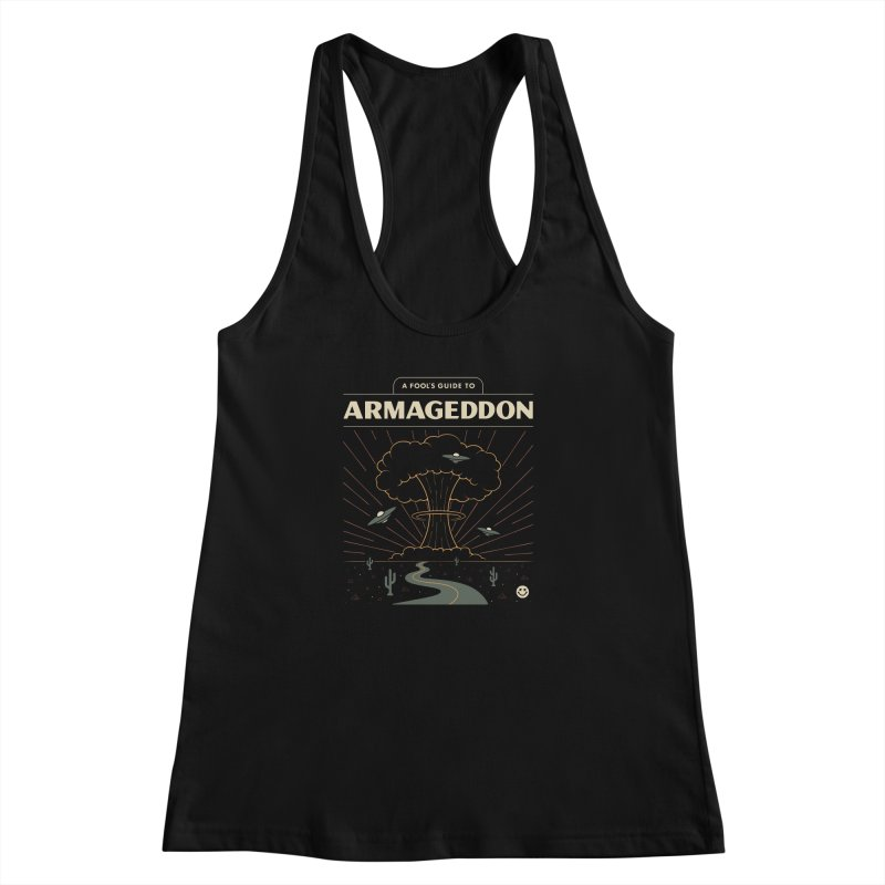 A Fool's Guide to Armageddon Women's Racerback Tank by Cody Weiler