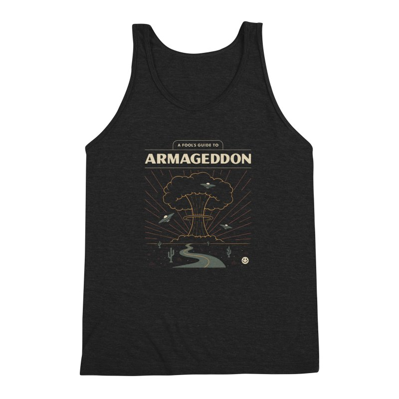 A Fool's Guide to Armageddon Men's Triblend Tank by csw