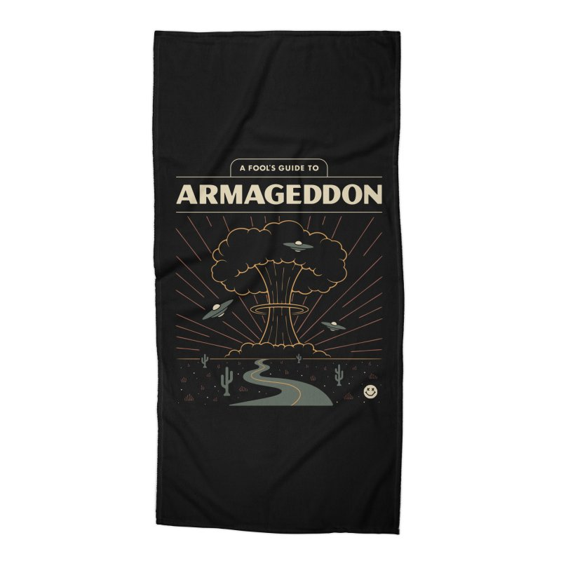A Fool's Guide to Armageddon Accessories Beach Towel by csw