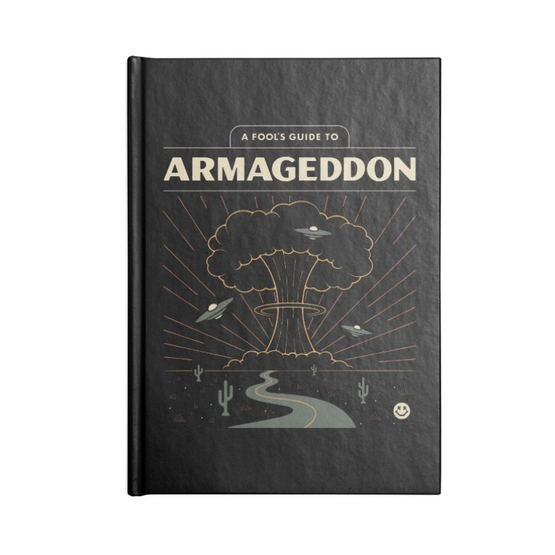 A Fool's Guide to Armageddon Accessories Notebook by Cody Weiler