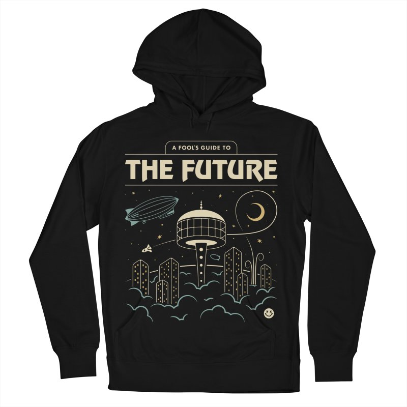 A Fool's Guide to the Future Women's French Terry Pullover Hoody by Cody Weiler