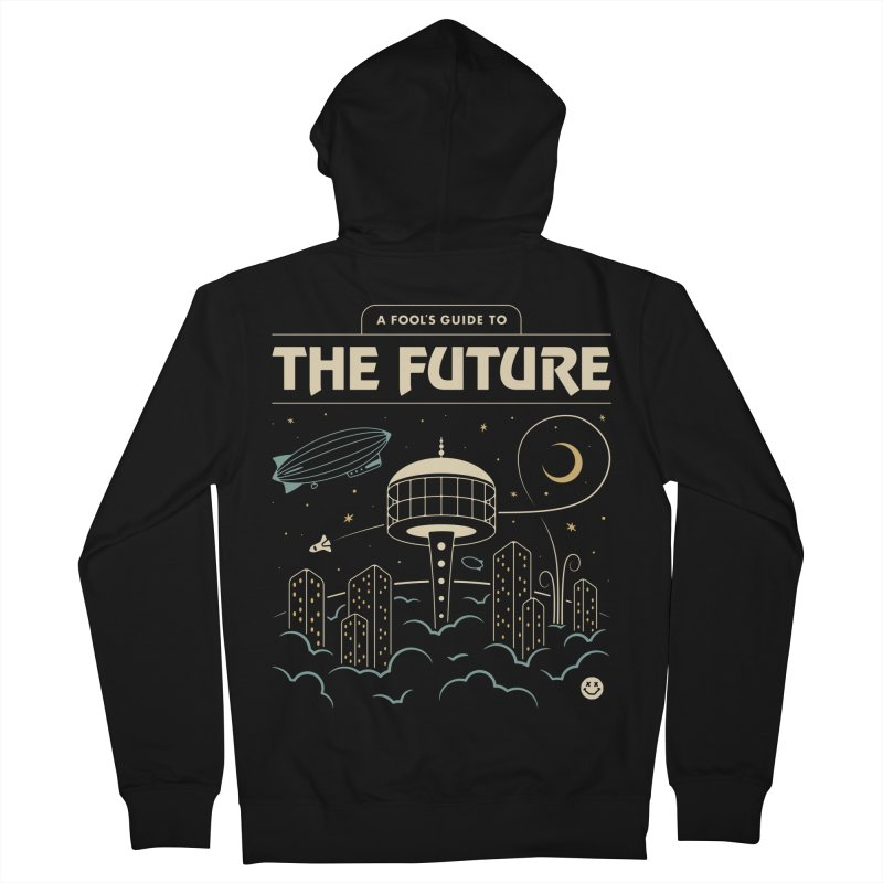 A Fool's Guide to the Future Men's French Terry Zip-Up Hoody by csw