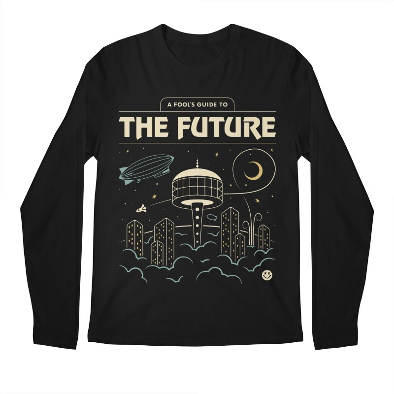 A Fool's Guide to the Future Men's Regular Longsleeve T-Shirt by csw