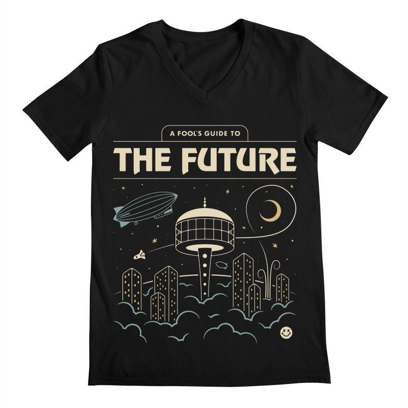 A Fool's Guide to the Future Men's Regular V-Neck by csw