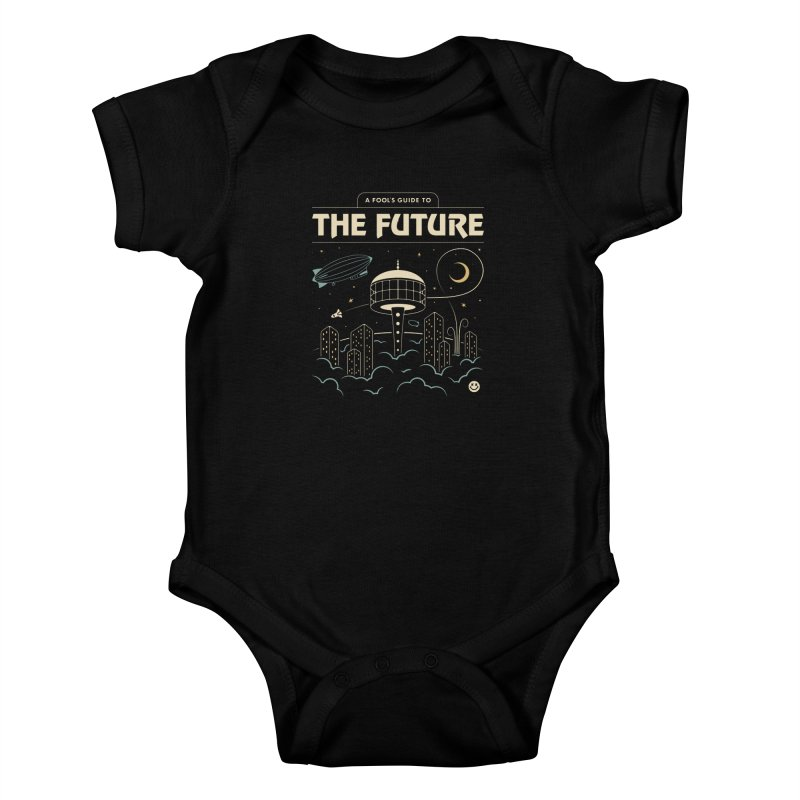 A Fool's Guide to the Future Kids Baby Bodysuit by csw