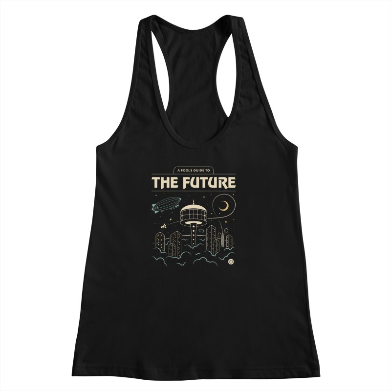 A Fool's Guide to the Future Women's Racerback Tank by Cody Weiler