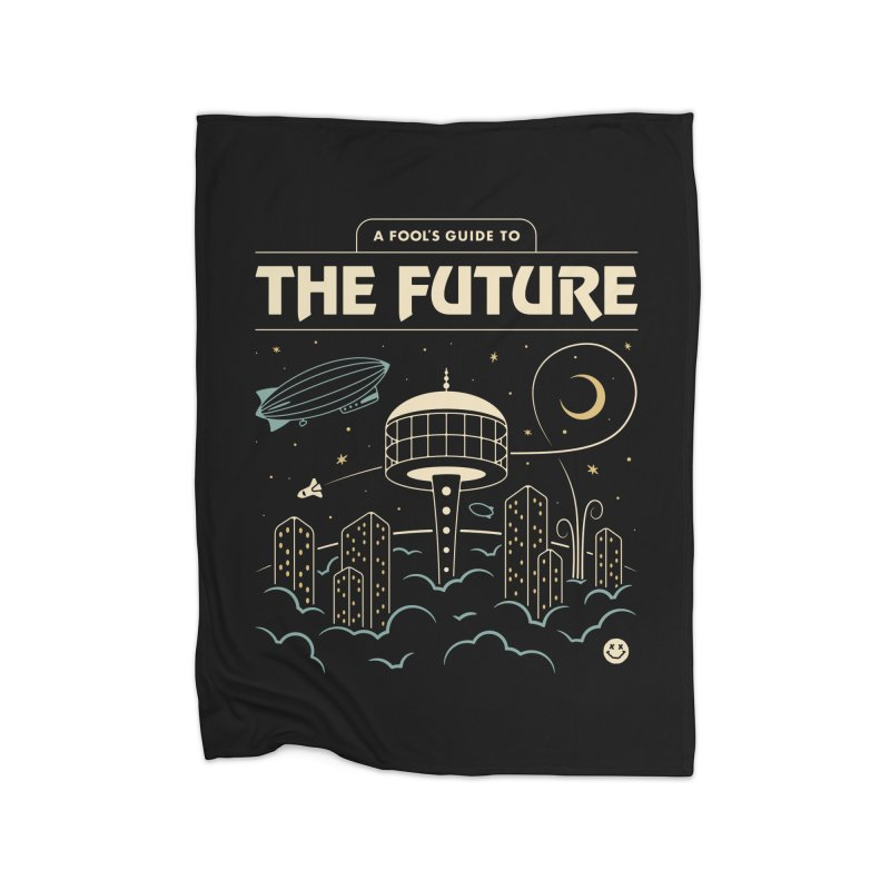 A Fool's Guide to the Future Home Blanket by csw