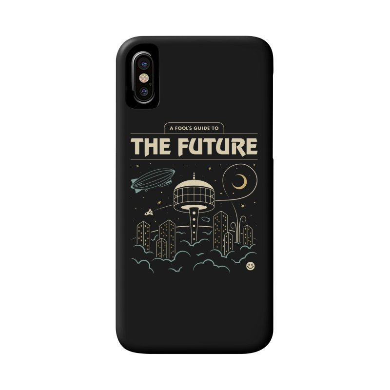 A Fool's Guide to the Future Accessories Phone Case by csw