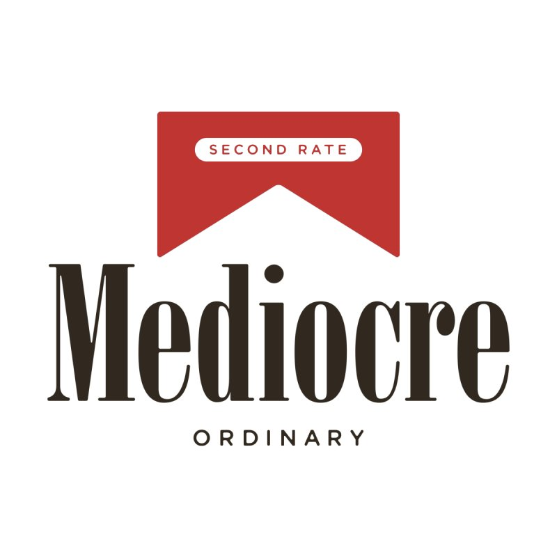 Mediocre by Cody Weiler