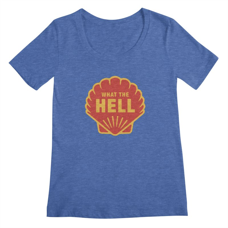 What the Hell Women's Regular Scoop Neck by Cody Weiler