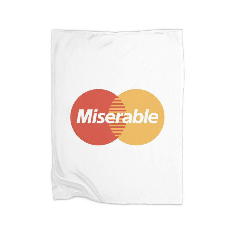 Miserable Home Blanket by Cody Weiler