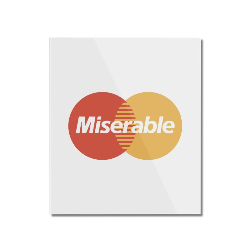 Miserable Home Mounted Acrylic Print by Cody Weiler