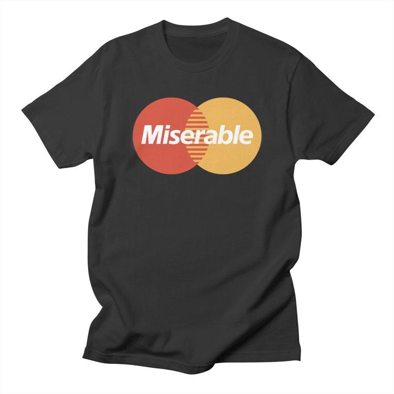 Miserable Men's T-Shirt by Cody Weiler