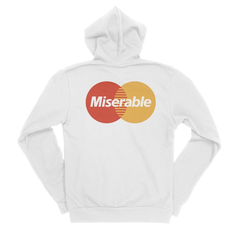 Miserable Women's Zip-Up Hoody by Cody Weiler