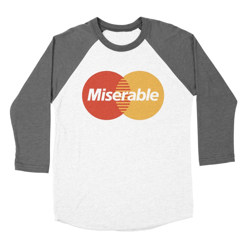 Miserable Women's Longsleeve T-Shirt by Cody Weiler