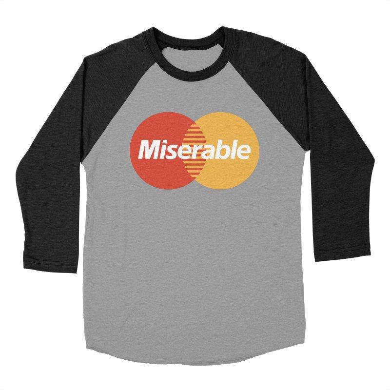 Miserable Women's Baseball Triblend Longsleeve T-Shirt by Cody Weiler