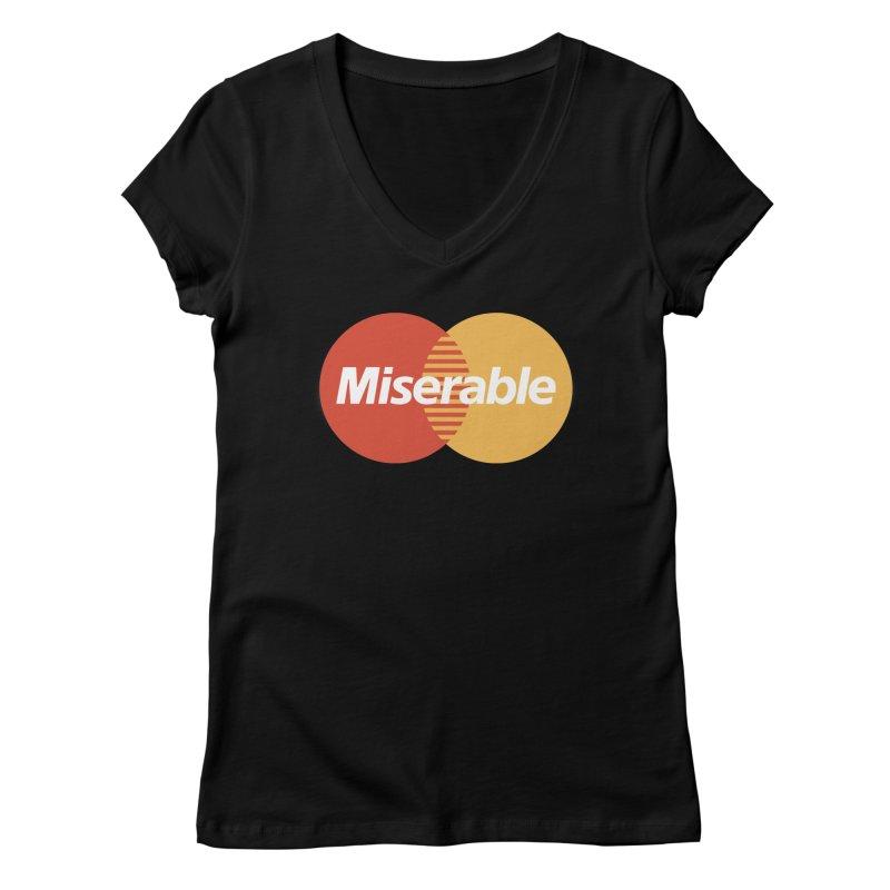 Miserable Women's V-Neck by Cody Weiler