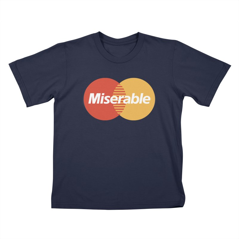 Miserable Kids T-Shirt by Cody Weiler