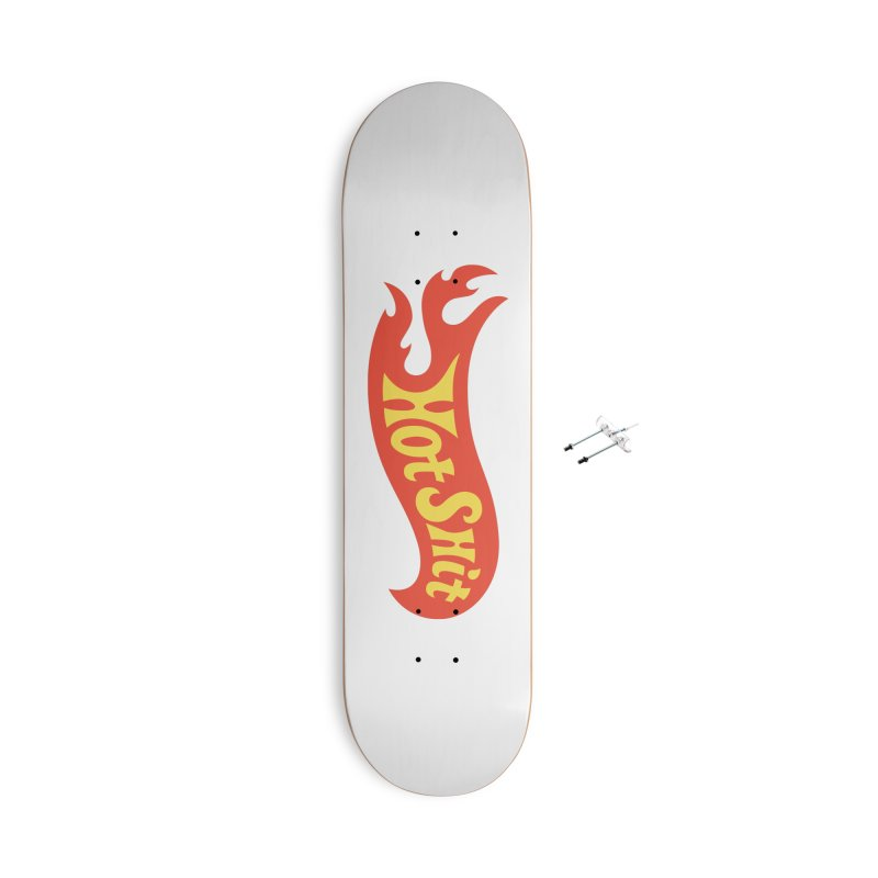 Hot Shit Accessories Skateboard by Cody Weiler