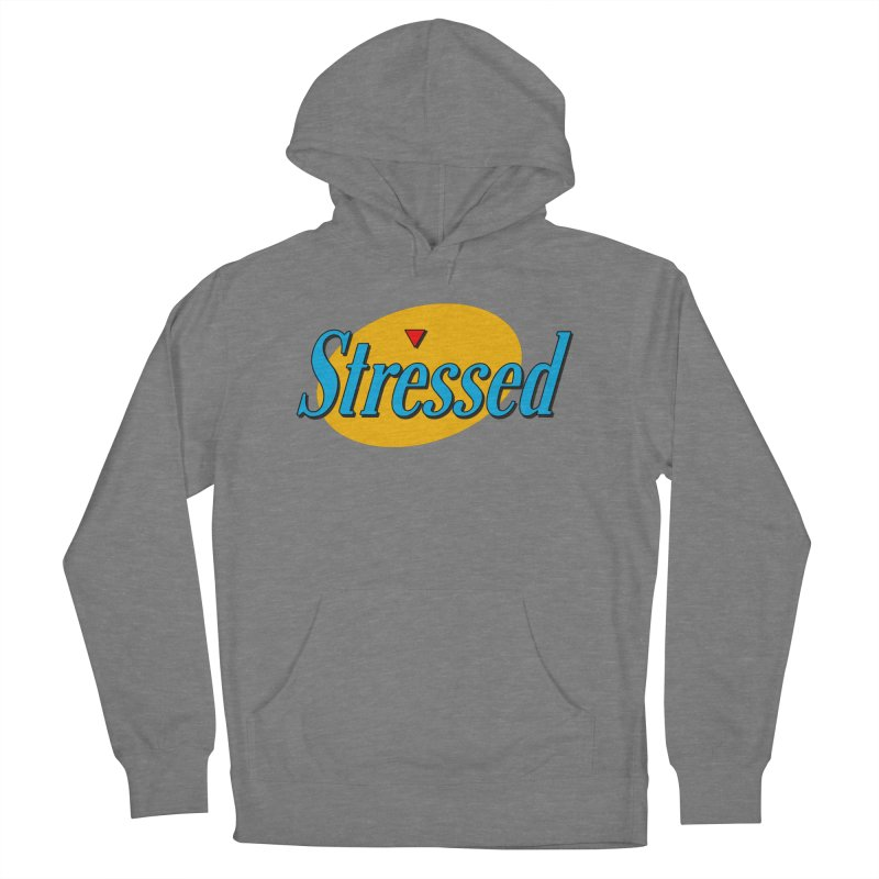 Stressed I Women's Pullover Hoody by Cody Weiler