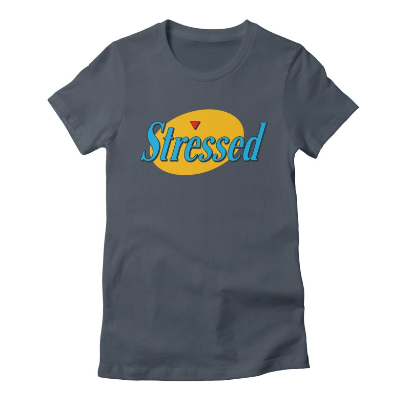 Stressed I Women's T-Shirt by Cody Weiler