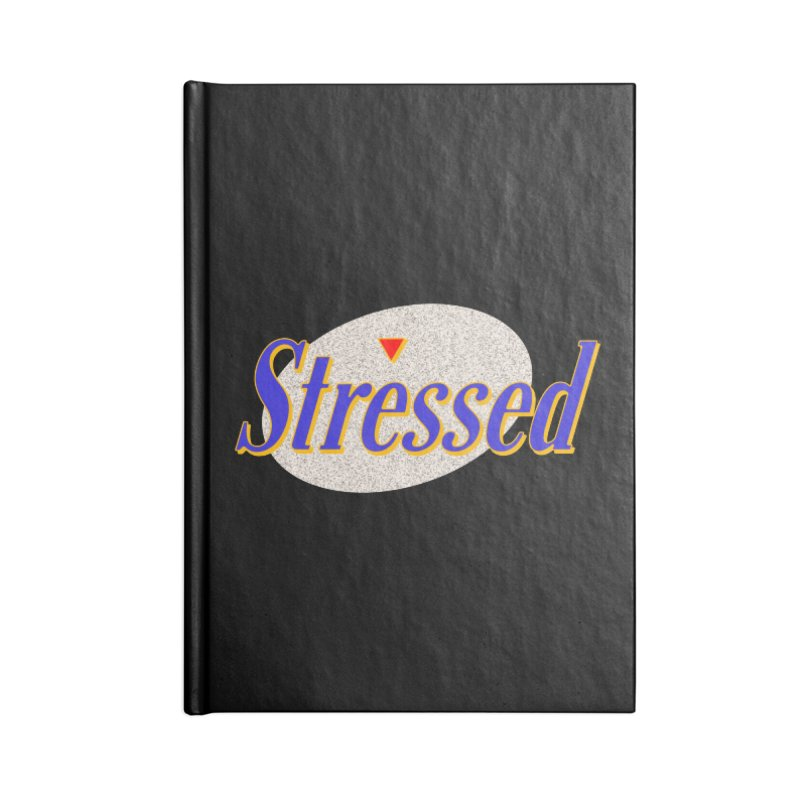 Stressed II Accessories Notebook by Cody Weiler