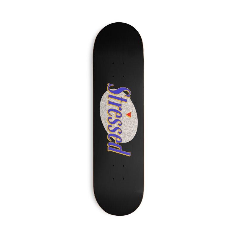 Stressed II Accessories Skateboard by Cody Weiler