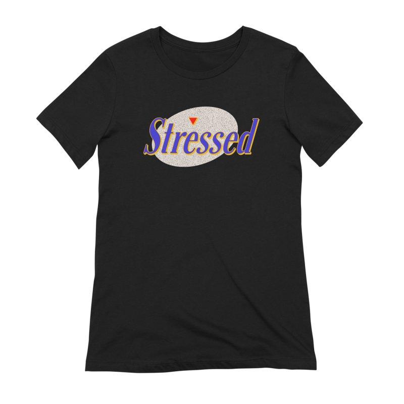 Stressed II Women's T-Shirt by Cody Weiler