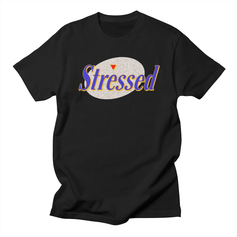 Stressed II Women's T-Shirt by Cody Weiler