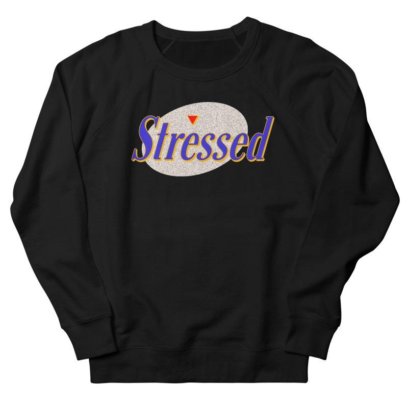 Stressed II Women's Sweatshirt by Cody Weiler