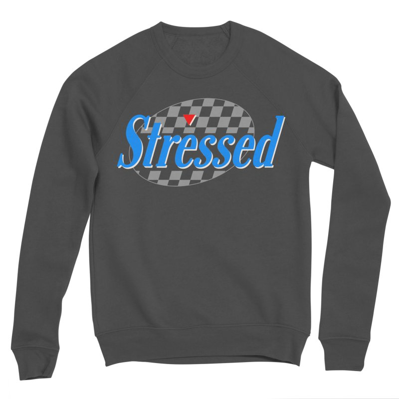 Stressed III Women's Sponge Fleece Sweatshirt by Cody Weiler