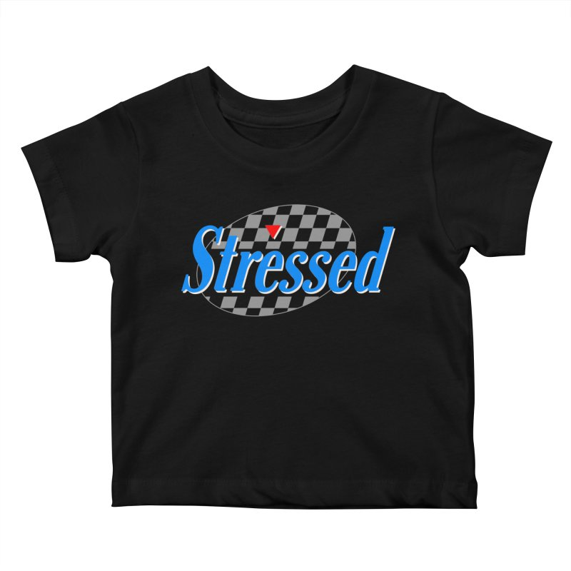 Stressed III Kids Baby T-Shirt by Cody Weiler