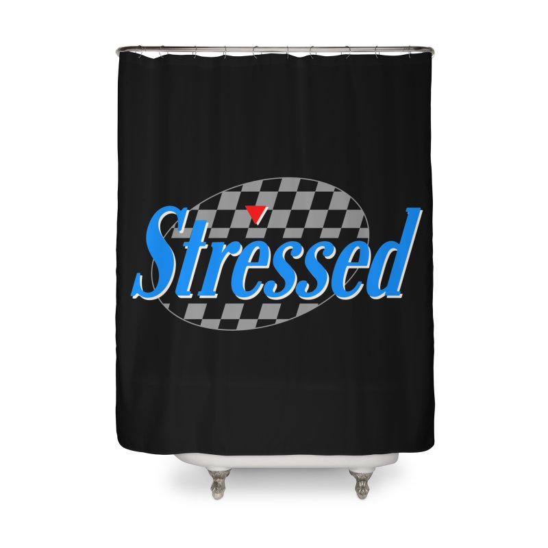 Stressed III Home Shower Curtain by Cody Weiler