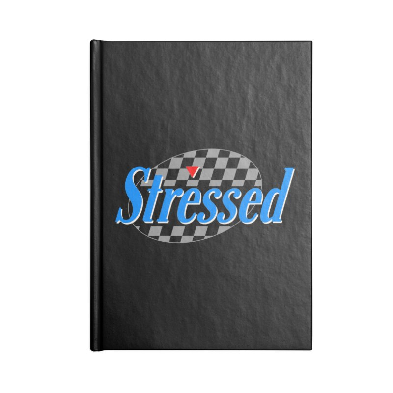 Stressed III Accessories Lined Journal Notebook by Cody Weiler
