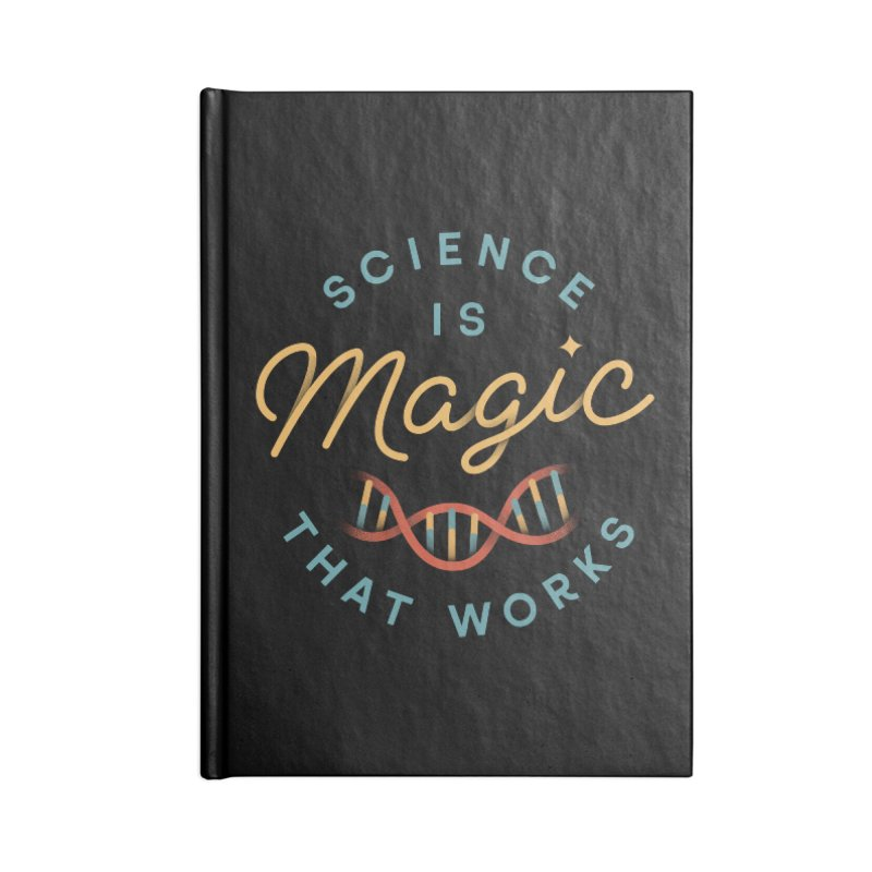Science is Magic Accessories Notebook by Cody Weiler