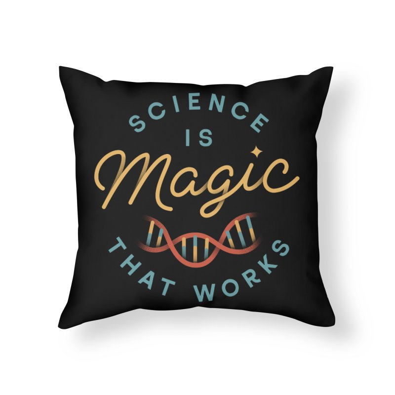 Science is Magic Home Throw Pillow by Cody Weiler
