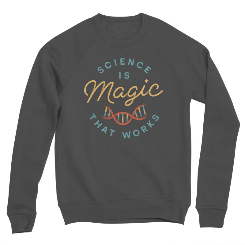 Science is Magic Women's Sponge Fleece Sweatshirt by Cody Weiler
