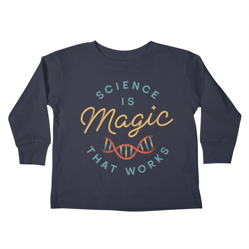 Science is Magic Kids Toddler Longsleeve T-Shirt by Cody Weiler